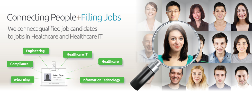 Connecting People + Filling Positions, specializing in Healthcare and Healthcare IT recruitment and job placement